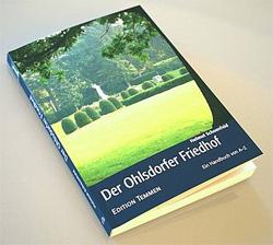 Handbuch von A-Z: Der Ohlsdorfer Friedhof / Edition Temmen